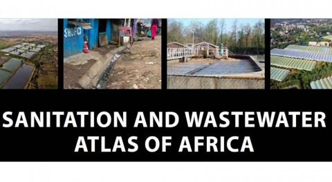 New sanitation & wastewater management benchmark tool to boost health, economic growth in Africa