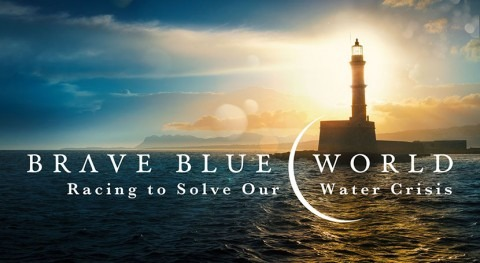 Water documentary Brave Blue World goes mainstream
