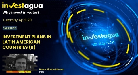 "Henry Moreno at INVESTAGUA: ""The IDB has $9 billion for WASH projects"""