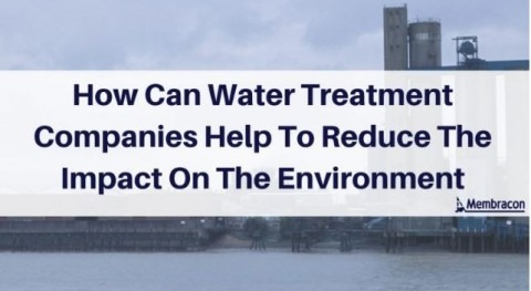 How can water treatment companies help to reduce the impact on the environment