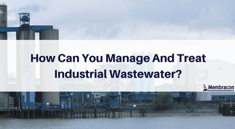 How can you manage and treat wastewater