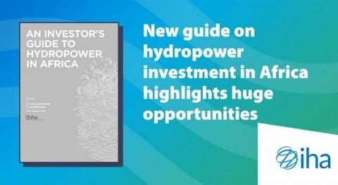 New guide on hydropower investment in Africa highlights huge opportunities