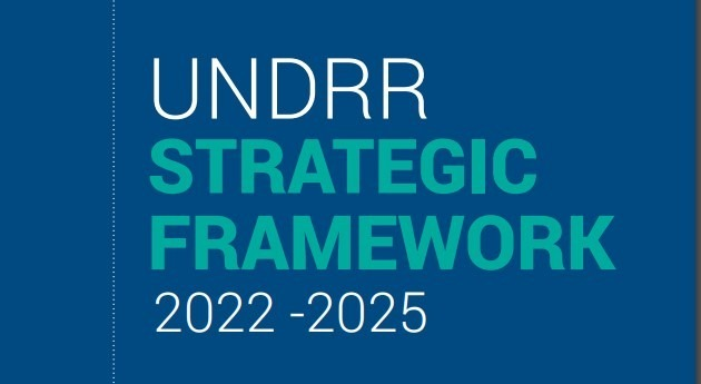 New UNDRR Strategic Framework is launched